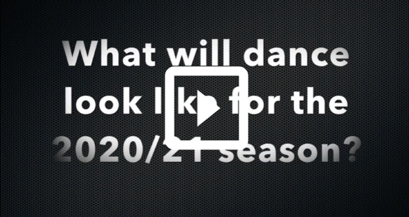 What will dance look like 2020-2021